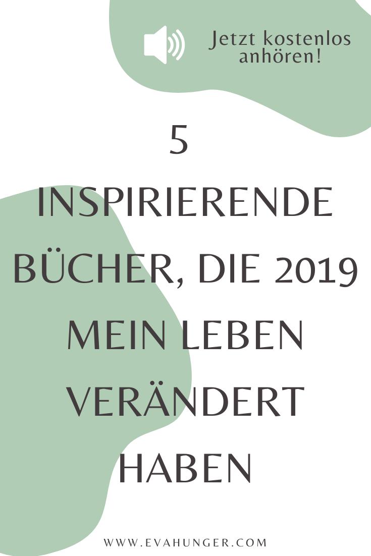 5 inspirierende Bücher, die 2019 mein Leben verändert haben